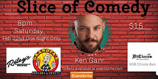 Slice of Comedy Headlining Ken Garr