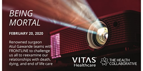 Being Mortal Movie Night presented by VITAS & The Health Collaborative tickets