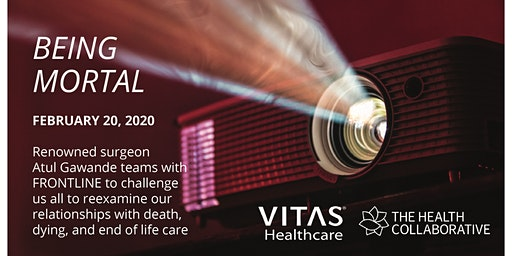Being Mortal Movie Night presented by VITAS & The Health Collaborative