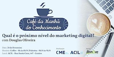 CAFÉ DA MANHÃ DO CONHECIMENTO