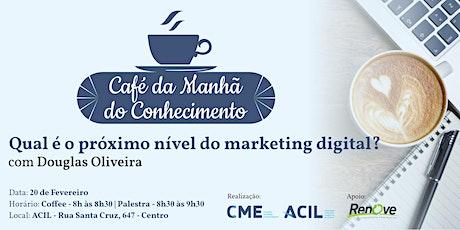 CAFÉ DA MANHÃ DO CONHECIMENTO ingressos