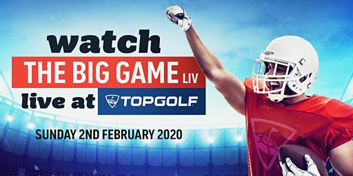 Watch the Big Game Live at Topgolf