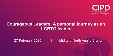 Courageous Leaders: A personal journey as an LGBTQ leader tickets