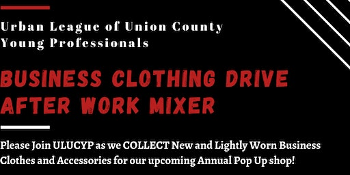 ULUCYP Business Clothing Drive - After Work Mixer