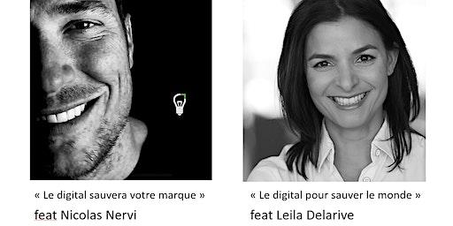 LE DIGITAL SAUVERA VOTRE MARQUE & POUR SAUVER LE MONDE : NICOLAS & LEILA