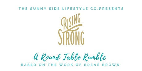Brene Brown's Rising Strong Roundtable Rumble tickets