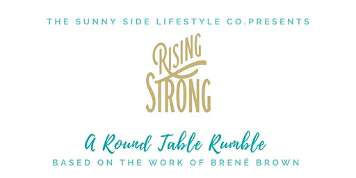 Brene Brown's Rising Strong Roundtable Rumble