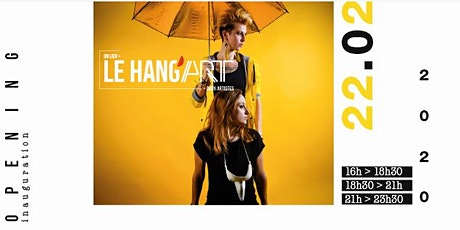 Inauguration Le Hang'Art / 22.◎2.2◎2◎ tickets