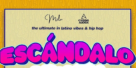 Escandalo - A Latin And Hip Hop Party (Free Before 11p With RSVP) tickets