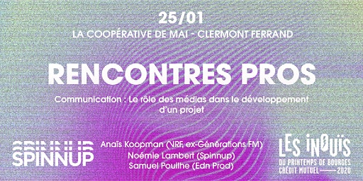 Spinnup x Les INOUIS - Rencontre Pros @ Clermont Ferrand