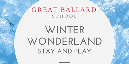 Winter Wonderland Stay and Play