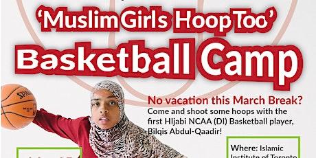 'Muslim Girls Hoop Too' Basketball Camp tickets