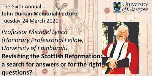 Sixth Annual John Durkan Memorial Lecture