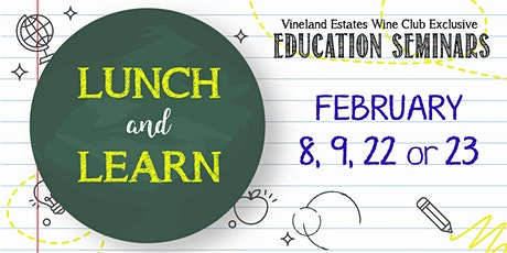 """""""LUNCH AND LEARN"""" - Feb 8, 9, 22 or 23 tickets"""