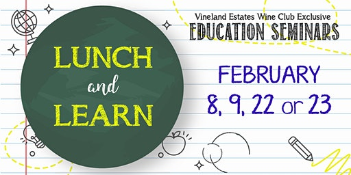 """LUNCH AND LEARN"" - Feb 8, 9, 22 or 23"