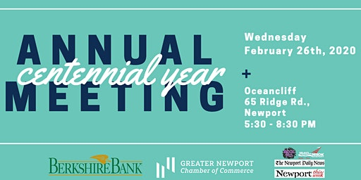 Greater Newport Chamber Annual Meeting Celebrating Our Centennial year!