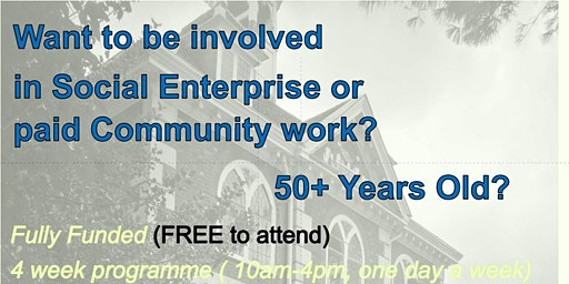 Want to be involved in Social Enterprise or paid Community Work?