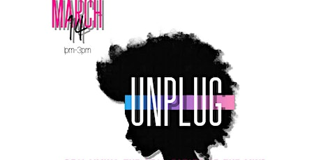 UNPLUG: Reclaiming the Real Estate of the Mind tickets