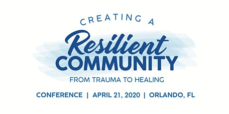 Creating a Resilient Community: From Trauma to Healing tickets