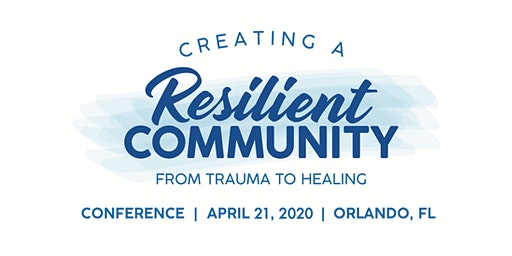 Creating a Resilient Community: From Trauma to Healing