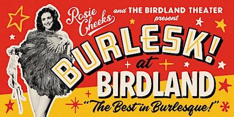 BURLESK! at BIRDLAND tickets