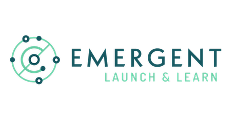Emergent Launch and Learn tickets