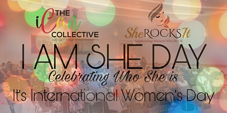 I AM SHE DAY-International Womens Day Party tickets