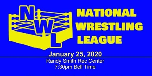 NWL Wrestling Show Saturday, January 25, 2020