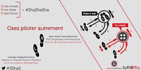 Happy ShaShaSha #5 : Osez piloter autrement - Conférence-débat avec Jean-Marie Descarpentries billets