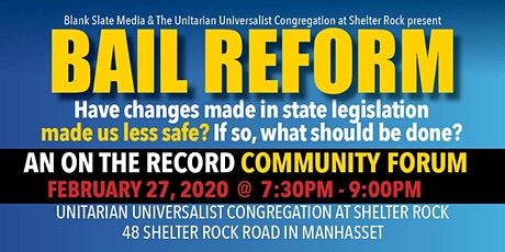 Community Forum: Bail Reform-How Nassau County Will Be Affected tickets