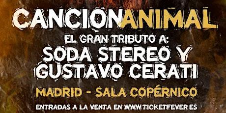 Tributo a Soda Stereo y Cerati - Cancionanimal - Madrid entradas