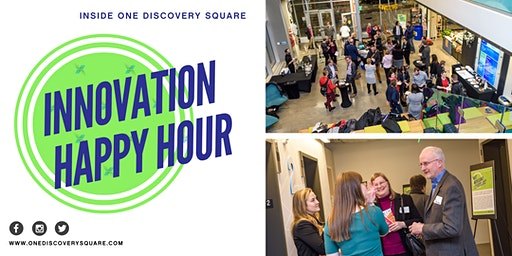 Innovation Happy Hour inside One Discovery Square