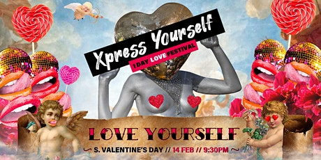 Xpress Yourself presents Love Yourself biglietti