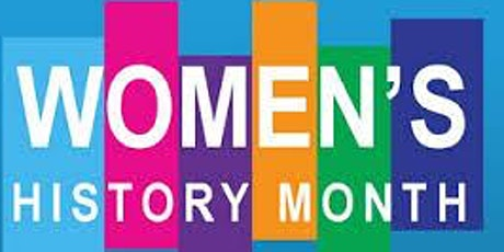 Women's  History Month tickets