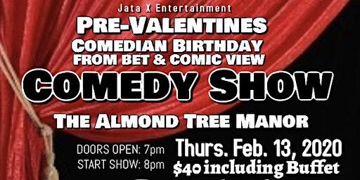 Pre-Valentines Comedy Show