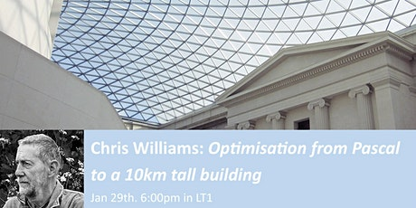 Chris Williams: Optimisation from Pascal to a 10km tall building tickets