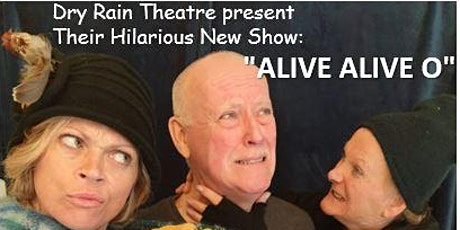 Luisne Theatre Concert - Alive Alive O! - a Dublin Theme -BY DONATION tickets