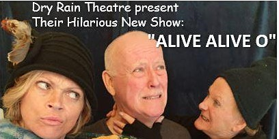 Luisne Theatre Concert - Alive Alive O! - a Dublin Theme -BY DONATION
