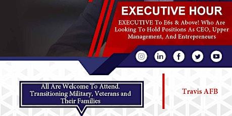 Executive Hour - Travis AFB Veteran Job Fair - Feb 2020 tickets
