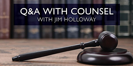 Q & A with Counsel