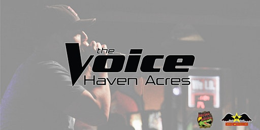 The Voice Haven Acres - Round 2