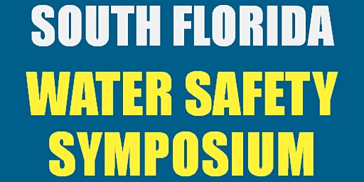 South Florida Water Safety Symposium