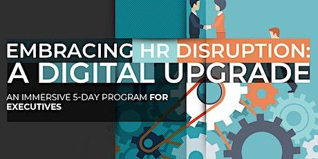 Embracing HR Disruption: A Digital Upgrade | April tickets