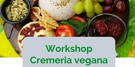 Workshop Cremeria Vegana entradas
