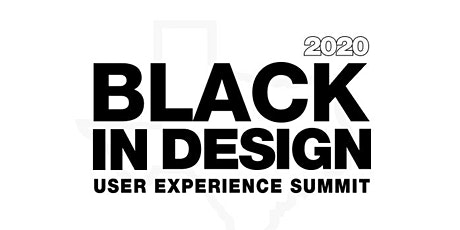 Black In Design Summit - Hosted by Dallas Black UX tickets