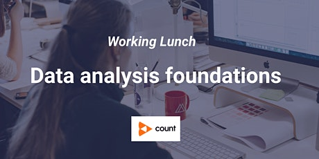 Working Lunch - Data analysis foundations tickets
