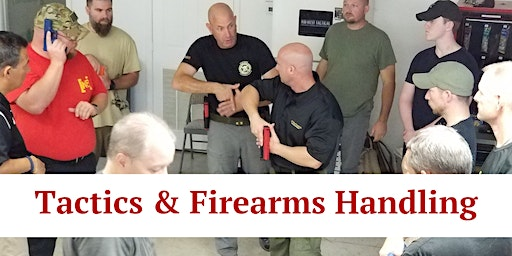 Tactics and Firearms Handling (4 Hours) Heber Springs, AR (AFTERNOON SESSION)