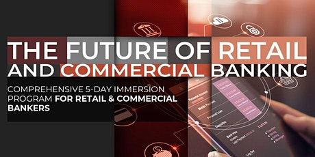 The Future of Retail & Commercial Banking | April tickets
