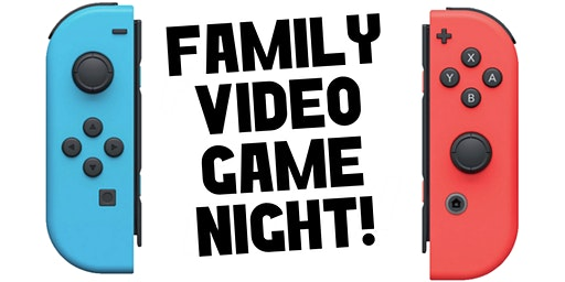 Family Video Game Night