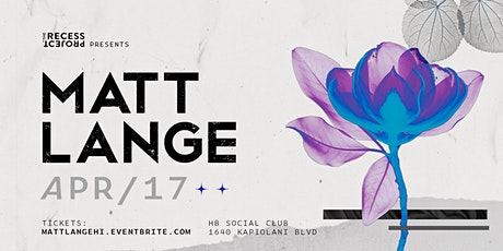 The Recess Project presents Matt Lange tickets